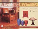Arts & Crafts: The California Home