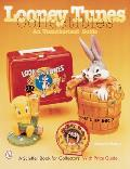 Looney Tunes*r Collectibles: An...