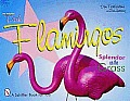 The Original Pink Flamingos: Splendor on the Grass
