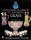 The Encyclopedia of American Cut and Engraved Glass