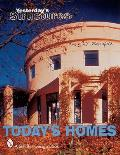 Yesterday's Structures: Today's Homes