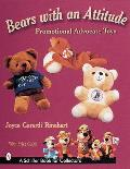 Bears with an Attitude; Promotional Advocate Toys
