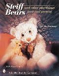 Steiff(r) Bears and Other Playthings Past and Present
