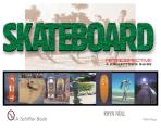 Skateboard Retrospective: A Collector's Guide