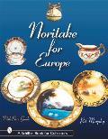 Noritake For Europe by Pat Murphy