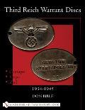 Third Reich Warrant Discs: 1934-1945