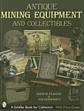 Antique Mining Equipment & Collectibles