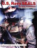 U.S. Navy Seals: The Quiet Professionals
