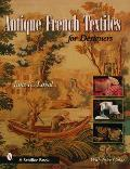 Antique French Textiles for Designers Cover