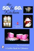 50s & 60s Kitchen A Collectors Handbook & Price Guide