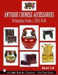 Antique Chinese Accessories Vernacular Items C 1850 1930