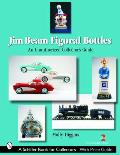 Jim Beam Figural Bottles an Unauthoriz