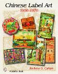 Chinese Label Art, 1900-1976 Cover