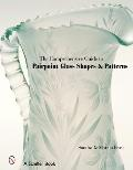The Comprehensive Guide to Pairpoint Glass Shapes and Patterns