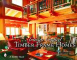 Artisan Crafted Timber Frame Homes Cover