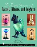 The Artistic Glassware of Dalzell, Gilmore & Leighton