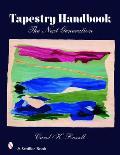 Tapestry Handbook: The Next Generation