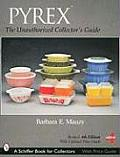 Pyrex The Unauthorized 4th Edition