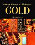Gold: Gilding History & Techniques