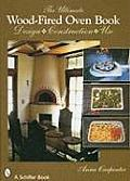 Ultimate Wood Fired Oven Book