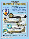 Battle Colors Volume 3 Insignia & Tactical Markings of the Ninth Air Force in World War Two