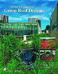 Award-Winning Green Roof Designs: Green Roofs for Healthy Cities Cover