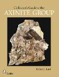 Collectors Guide To The Axinite Group