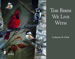 The Birds We Live with Cover