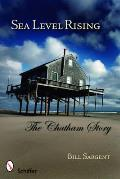 Sea Level Rising the Chatham Story