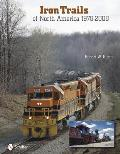 Iron Trails of North America: 1978-2008