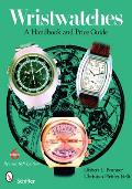 Wristwatches A Handbook & Price Guide 6th Edition