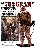 782 Gear: United States Marine Corps Field Gear & Equipment of World War II