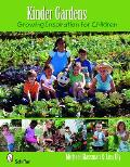 Kinder Gardens Growing Inspiration for Children