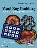 Braiding with Barbara*tm /Wool Rug Braiding: With a Contemporary Flair