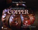 Mexican Arts Series: Hammered Copper Cover