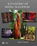 Universe of Metal Sculpture