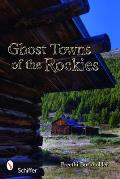 Ghost Towns of the Rockies