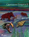 Cenozoic Fossils II: The Neogene