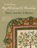 Combining Rug Hooking &amp; Braiding: Basics, Borders, &amp; Beyond Cover