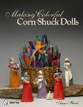 Making Colorful Corn Shuck Dolls
