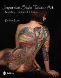 Japanese Style Tattoo Art: Revisiting Traditional Themes Cover
