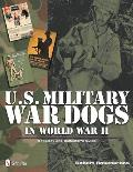 Collector's guide to U.S. military war dogs of WW II; v.1