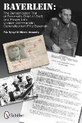 Bayerlein the Denazification Trial of Rommel's Chief-Of-Staff, and Panzer Lehr Division Commander Generalleutnant Fritz Bayerlein