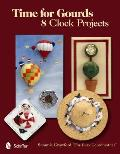 Time for Gourds: 8 Clock Projects