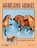 Hartland Horses: New Model Horses Since 2000