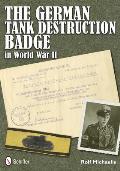 The German Tank Destruction Badge in World War II