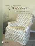 Marge's Custom Slipcovers: Easy to Make & Snug-Fitting