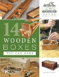 Home Woodworker Series 14 Wooden Boxes You Can Make