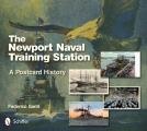 The Newport Naval Training Station: A Postcard History