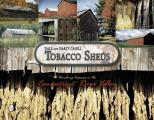 Tobacco Sheds: Vanishing Treasures in the Connecticut River Valley